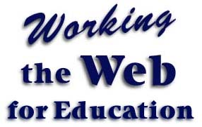 Workin' the Web for Education